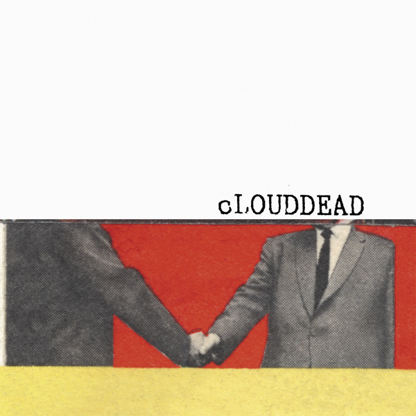 MH-019 cLOUDDEAD - The Sound Of A Handshake/This About The City