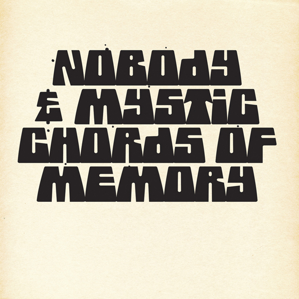 MH-033 Nobody & Mystic Chords Of Memory - Broaden A New Sound